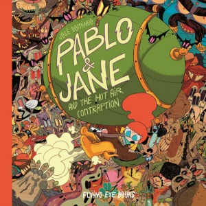 A picture book combination of a graphic novel and a search-and-find visual feast, Pablo & Jane is adventurous, kooky, and a complete blast!