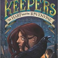 The Keepers 2: The Harp and the Ravenvine, a 5-Star Read