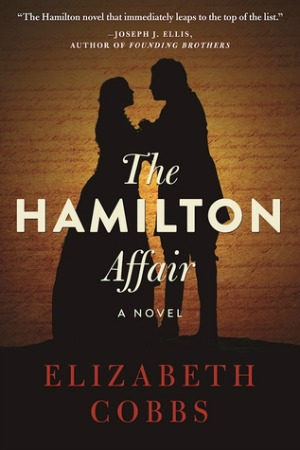 Historical fiction about today's most popular founding father, Alexander Hamilton