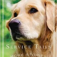 Service Tails: More Stories from Man's Best Hero