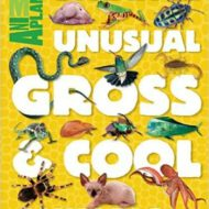 Animal Planet Strange, Unusual, Gross, & Cool Animals