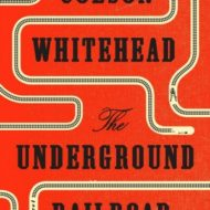 The Underground Railroad, A Five Star Read