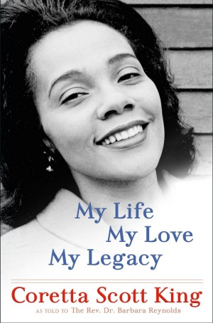 New memoir of Coretta Scott King published posthumously is a testament to her incredible strength.