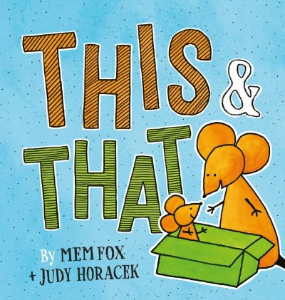 New picture book from Mem Fox & Judy Horacek makes for a sweet bedtime story.