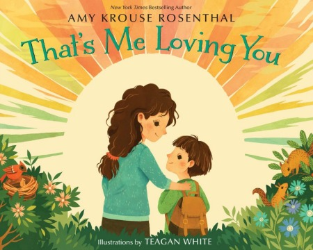Heartwarming picture book about a parent's love for a child from NYT Bestselling Author Amy Krouse Rosenthal