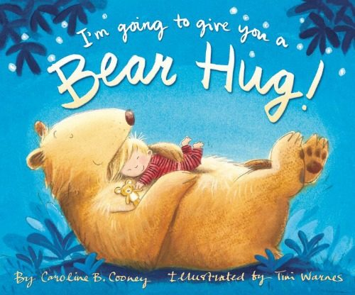 Giggle along at all the funny types of hugs in I'M GOING TO GIVE YOU A BEAR HUG!