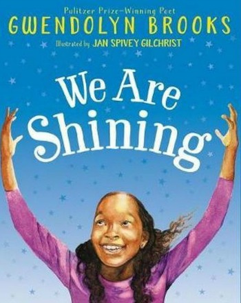 Affirming and beautiful, both in poetry and illustrations, WE ARE SHINING is a gorgeous and love-filled picture book.