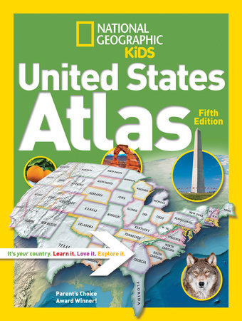 The fifth edition of the United States Atlas from National Geographic Kids