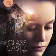 The incredible memoir is now on film: #TheGlassCastle