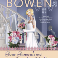 Four Funerals and Maybe a Wedding: A Royal Spyness Mystery