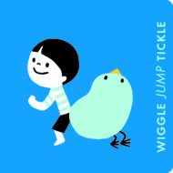 Wiggle Jump Tickle: A Little Book of Actions Board Book Series