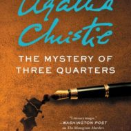 The Mystery of the Three Quarters
