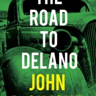 The Road to Delano